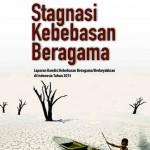 Laporan KBB 2013_Stagnasi Kebebesan Beragama_Setara Institute-1