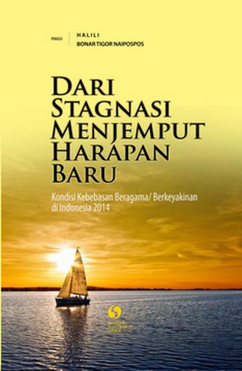 (Bahasa Indonesia) Dari Stagnasi Menjemput Harapan Baru