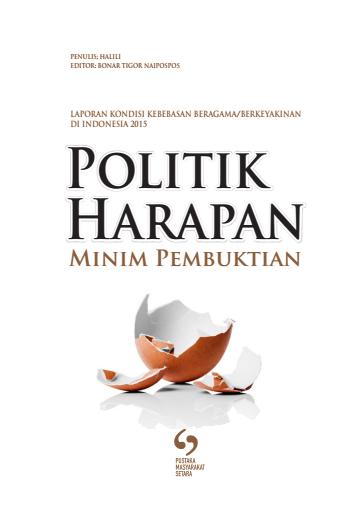 (Bahasa Indonesia) Politik Harapan Minim Pembuktian