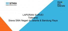 (Bahasa Indonesia) Survei Status Toleransi Siswa SMA di Jakarta dan Bandung Raya