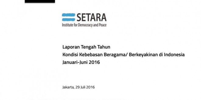 Kondisi Kebebasan Beragama/Berkeyakinan Januari-Juni 2016
