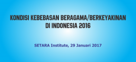 Kebebasan Beragama/Berkeyakinan di Indonesia 2016