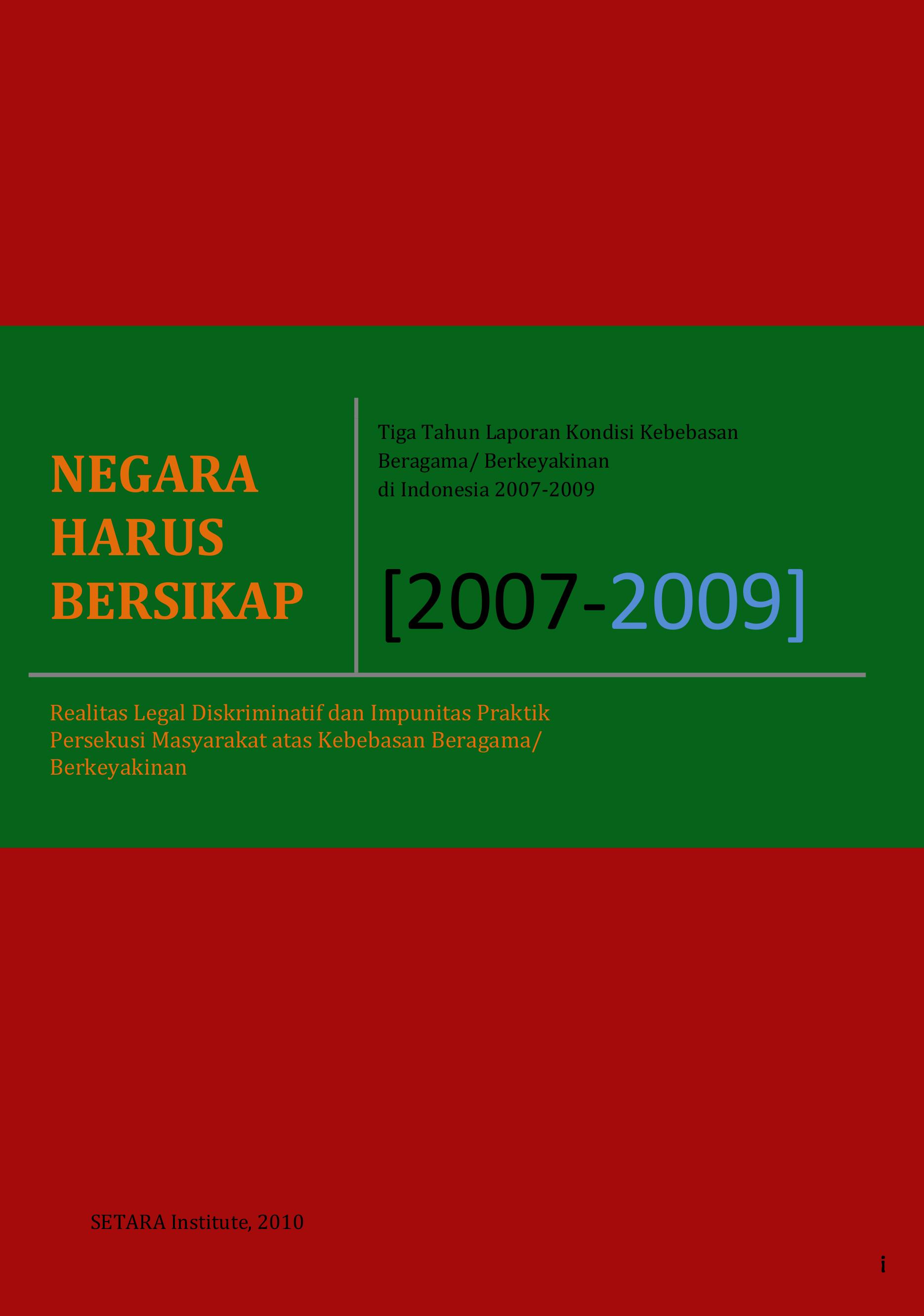 LAPORAN KONDISI KEBEBASAN BERAGAMA/BERKEYAKINAN DI INDONESIA TAHUN 2009