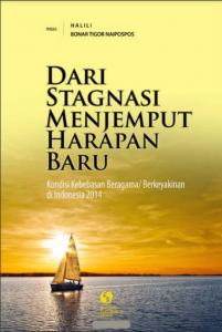 Laporan Kondisi Kebebasan Beragama dan Berkeyakinan di Indonesia Tahun 2014