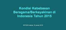 Kebebasan Beragama/Berkeyakinan di Indonesia 2015