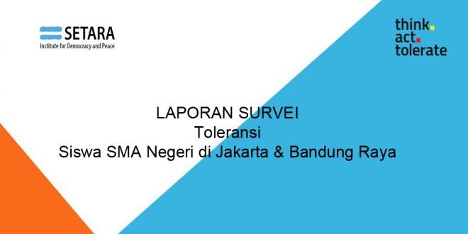 Laporan Survei Status Toleransi Siswa SMA di Jakarta dan Bandung Raya