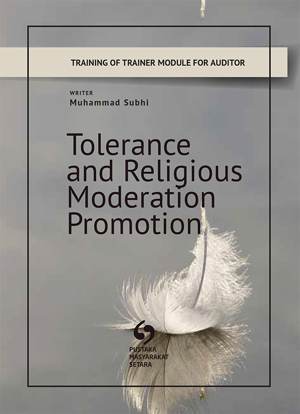 TRAINING OF TRAINER MODUL FOR AUDITOR TOLERANCE PROMOTION AND RELIGIOUS MODERATION