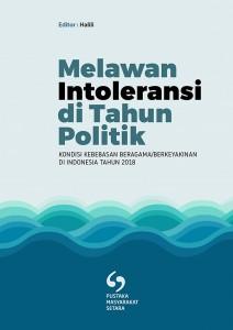 Laporan Kondisi Kebebasan Beragama dan Berkeyakinan di Indonesia Tahun 2018